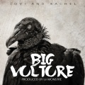 Jovi 'BIG Vulture' ft Rachel