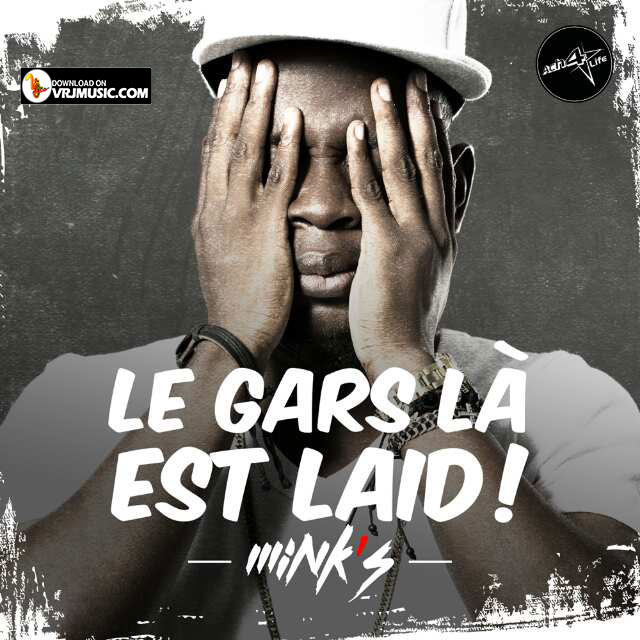Long Lachi Song Mp3 Download V: Le Gars Là Est Laid (MP3) De Mink's